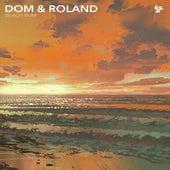 Beach Bum / Dred Sound von Dom & Roland