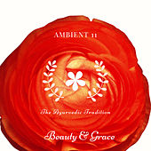 The Ayurvedic Tradition di Ambient 11
