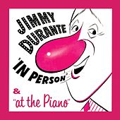 In Person & At the Piano by Jimmy Durante