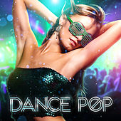 Dance Pop by Various Artists