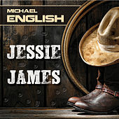 Jessie James by Michael English