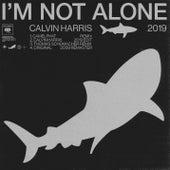 I'm Not Alone 2019 van Calvin Harris