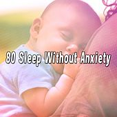 80 Sleep Without Anxiety de Sounds Of Nature