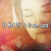 58 Nod Off to Dream Land by Ocean Sounds Collection (1)