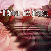 11 Smooth Jazz Ambience de Peaceful Piano