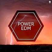 Power EDM by Various Artists