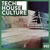 Tech House Culture #22 von Various Artists