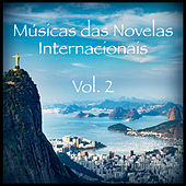 Músicas das Novelas Internacionais, Vol. 2 by Various Artists