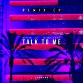 Talk To Me (Remix EP) von Topic