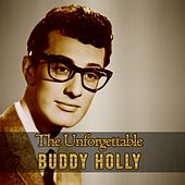 The Unforgettable Buddy Holly by Buddy Holly