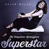 Superstar: The Carpenters Reimagined de Helen Welch