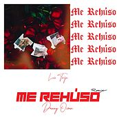 Me Rehúso (Remix) de Luis Torija