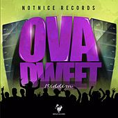 Ova Dweet Riddim de Various Artists