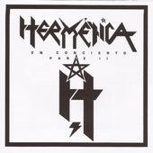 En concierto Parte II de Hermética