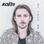 Be Free by Roëds