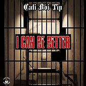 I Can Be Better von Cali Boi Tip