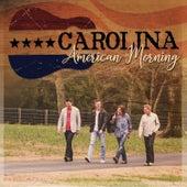 American Morning de Carolina