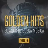 Golden Hits - 50 Años De Buena Música (Vol.5) von The Sunshine Orchestra