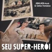 Seu Super-Herói by Analaga