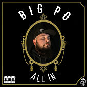 All In by Big Po'