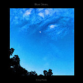 Blue Skies by King Melik