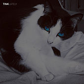 Lately by Tink