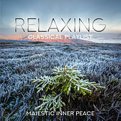 Relaxing Classical Playlist: Majestic Inner Peace di Various Artists