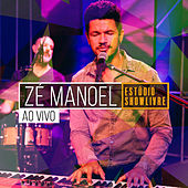 Zé Manoel no Estúdio Showlivre (Ao Vivo) de Zé Manoel