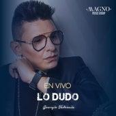 Lo Dudo (En Vivo) von Georgie Valencia