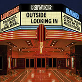 Outside Looking In by Lonesome River Band