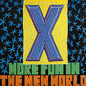 More Fun in the New World (2019 Remaster) by X