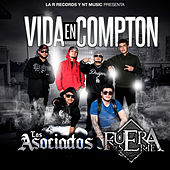 Vida en Compton by Los Asociados