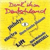 Denk' ich an Deutschland by Various Artists