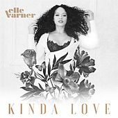 Kinda Love de Elle Varner
