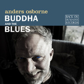 Buddha and the Blues de Anders Osborne
