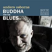 Buddha and the Blues by Anders Osborne