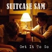 Get It To Go von Suitcase Sam