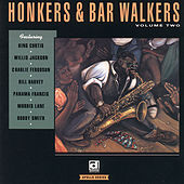 Honkers & Bar Walkers Vol. 2 by Various Artists