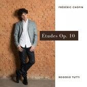 Études, Op. 10 by Rogerio Tutti