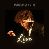 Live (Live) by Rogerio Tutti