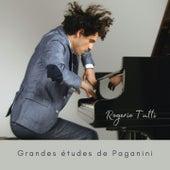 Grandes études de Paganini, S. 141 by Rogerio Tutti