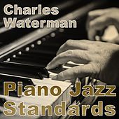 Piano Jazz Standards de Charles Waterman