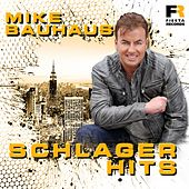 Schlager Hits von Mike Bauhaus