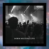Dorm Meeting Live by Various Artists