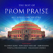 Best of Prom Praise by All Souls Orchestra