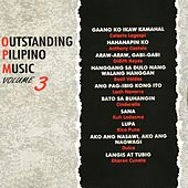 Outstanding Pilipino Music, Vol. 3 by Various Artists