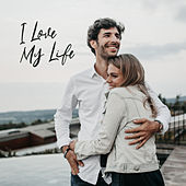 I Love My Life: Emotional & Exiting Piano by Various Artists