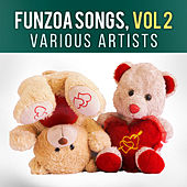 Funzoa Songs, Vol. 2 by Various Artists