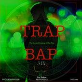 Trap Bap: The Second Coming of Hip Hop de Vex
