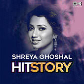 Shreya Ghoshal Hit Story by Various Artists